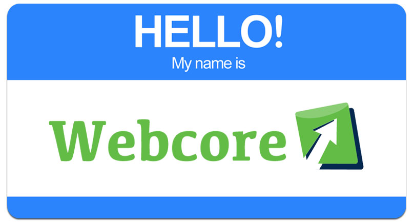 The Difference A Name Can Make: Backstory On Webcore's Name Change